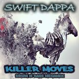 Swift Dappa - Killer Moves Megamix (2012)