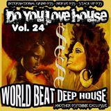 DJ FEMMIE PRESENTS DO YOU LOVE HOUSE VOL. 24