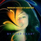 Progressive House best of August 2019 By Deep Heart
