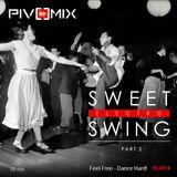 PIVOMIX - Sweet Electro Swing part-2