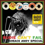 Rudie Can't Fail Horace Andy Special - Radio Cardiff Show #22