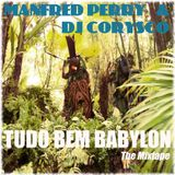 Tudo Bem Babylon by Manfred Perry & DJ Corysco