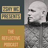 The Reflective Podcast - September 2019
