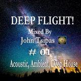 Deep Flight! My Ambient Journey # 01