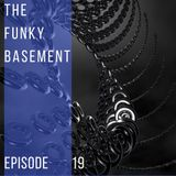 The Funky Basement - Episode 19