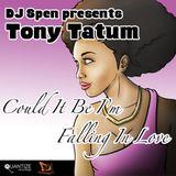 DJ Spen presents Tony Tatum - Could It Be I'm Falling In Love (Matthew Dowling's Crescendo Re-Edit)