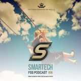 Future sounds of Sofia pres. FSS Podcast 006 Mixed by Smartech