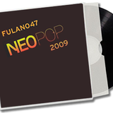FULANO47 @ Neopop '09