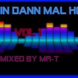 Ich Bin Dann Mal House - Mixed By MR-T