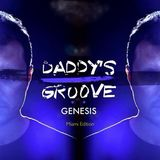Genesis #179 - Daddy's Groove Official Podcast MIAMI EDITION