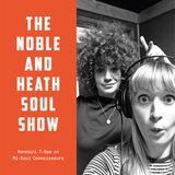 Noble & Heath Soul Show 01.01.18