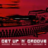 Get Up 'N' Groove | House Music Set