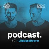 Club Mood Vibes Podcast #171: Lifekiss&Hoover
