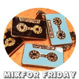 MixFor Friday - By Music For