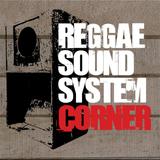 Reggae Soundsystem Corner Radio Show - February 2017 Edition - Royal Marx Soundsystem