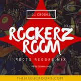 Rockerz Room - Vol. 4 - (ROOTS REGGAE MIX)