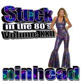 Stuck in the 80's - Volume XXII