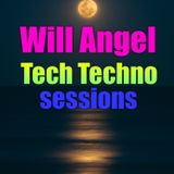 WILL ANGEL SUNDAY NIGHT  TECH HOUSE/TECHNO SESSIONS