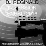 Dj Reginald - Session Enero 2016