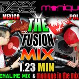 THE FUSION MIX  1.23 MIN   ( DJ KRAZY JUAREZ & DJ MONIQUE MIX )