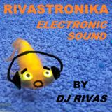 RIVASTRONIKA Electronic Sound Session by Dj Rivas RES088 Podcast
