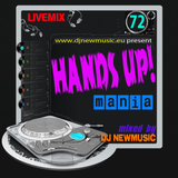 Dj Newmusic – Hands Up! Mania Vol.72 (2013)