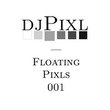 Floating Pixls EP 001