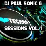Techno sessions vol 1 mix by DJ PAUL SONIC G