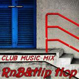 RnB&Hip Hop Club Dance Mix | DJ DEYV