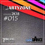 PartyZone by Peleg Bar - #015 2K18 Radio Dance