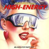 HIGH ENERGY - 80s Non-Stop Party Mix (Various Artists)