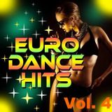 Euro Dance Hits Vol. 4
