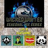 Seasonal Mix Series - Ep. 8 Wicked Winter