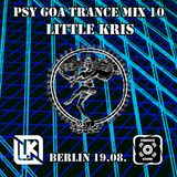Little Kris - Psy Goa Trance Mix 10