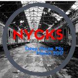 DJ NYCKS - Deep House Mini Mix - March 2017
