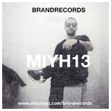 Abrahán Mejía A.K.A. Brand Records presents Mixing In Your House 13