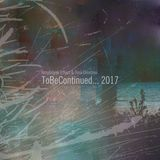 Amplidyne Effect & Toni Dimitrov – ToBeContinued… 2017 (EP)