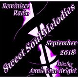 Sweet Soul Melodies Reminisce Radio Show September 2018 Mixed by Annie Mac Bright
