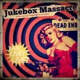 JUKEBOX MASSACRE