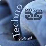 DJ ROB Sarah - Minimal and Techno 01   -   01-2015