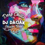 DJ Dacian - Deep Chills (Chaper Three)
