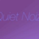 Quiet Noiz