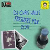 DJ Chris Hailes - Freshers Mix 2017