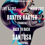 Emitido en www.understation.com.ar  Santosa @ Baxter Baxter - Under Station Mayo 2017