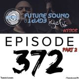 Aly & Fila - Future Sound of Egypt 372 [Wonder Of The Year 2014] Part 2