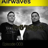 Protrapik pres Electronic Airwaves 003