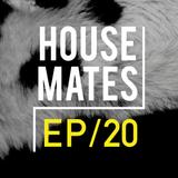 HouseMates Episode 020: Steph McDonald