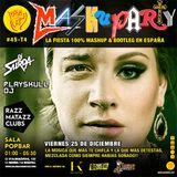 MashuParty #45 - DJ Surda & Playskull DJ (MashCat Team) - PopBar Razzmatazz (2015/12/25)