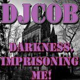Darkness. Imprisoning Me! mix