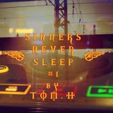 Sinners Never Sleep #1